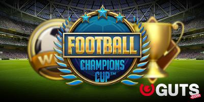 Guts Football Champions Cup ilmaiskierroksia